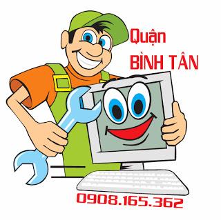 Sửa chữa cài đặt bảo trì máy vi tính laptop tận nhà tại quận Bình Tân