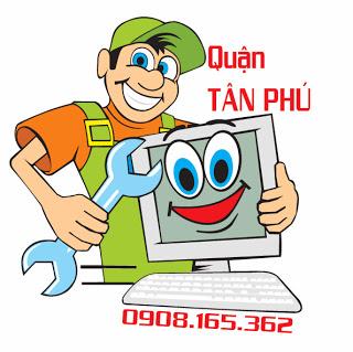Sửa chữa cài đặt bảo trì máy vi tính laptop tận nhà tại quận Tân Phú